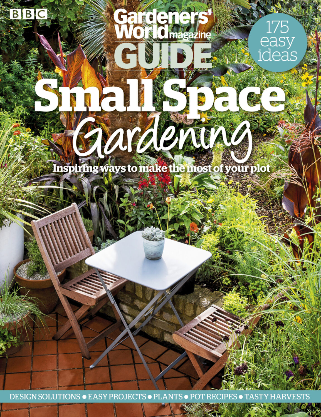BBC Gardeners' World Magazine Small Space Gardening